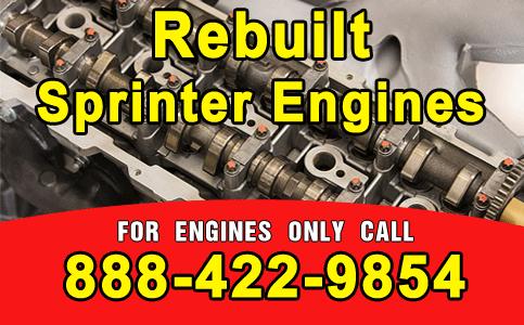 Rebuilt Sprinter Engines
